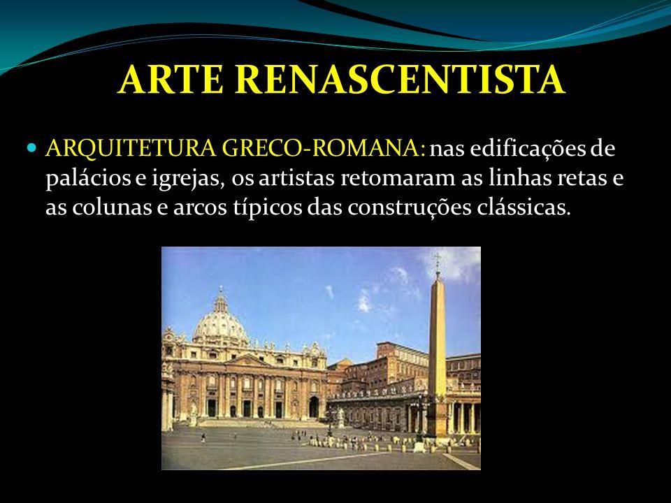 ARTE RENASCENTISTA PINTURA: foi a expressão artística mais destacada do movimento renascentista.