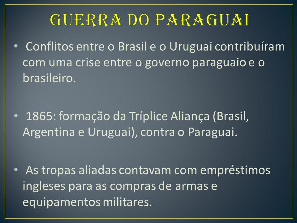 Conflitos entre o Brasil e o Uruguai contribuíram com uma crise entre o governo paraguaio e o brasileiro.