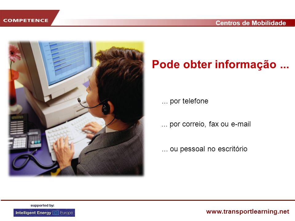 Centros de Mobilidade www.transportlearning.net Pode obter informação......