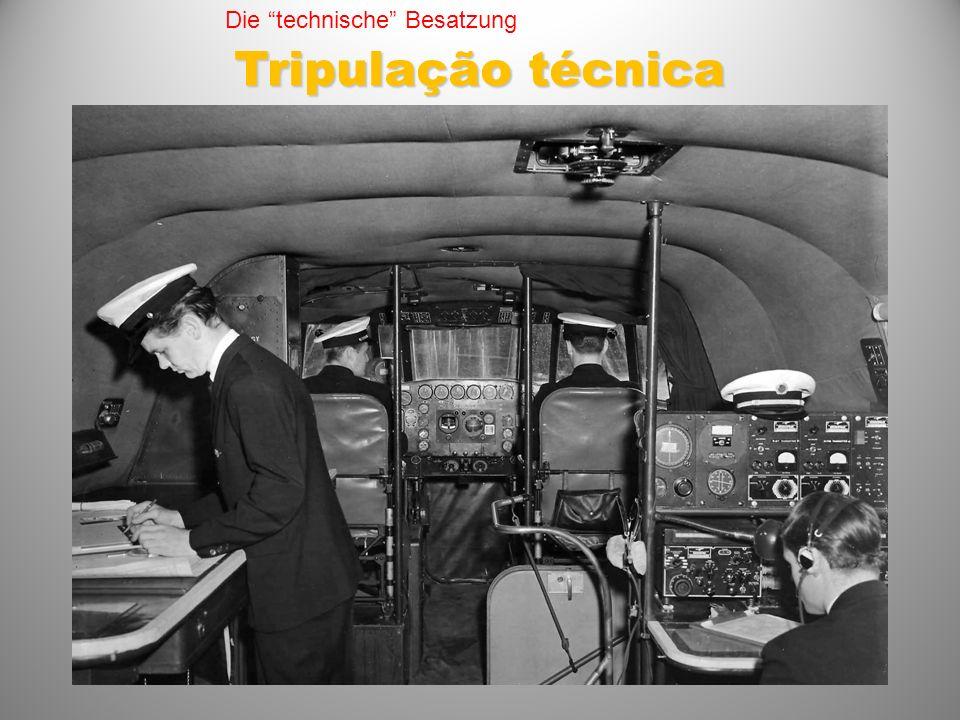 Tripulação técnica Die technische Besatzung