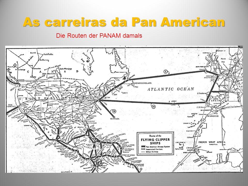 As carreiras da Pan American Die Routen der PANAM damals