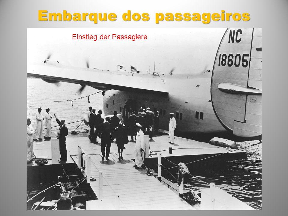 Embarque dos passageiros Einstieg der Passagiere