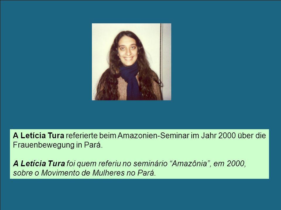 A Letícia Tura referierte beim Amazonien-Seminar im Jahr 2000 über die Frauenbewegung in Pará.