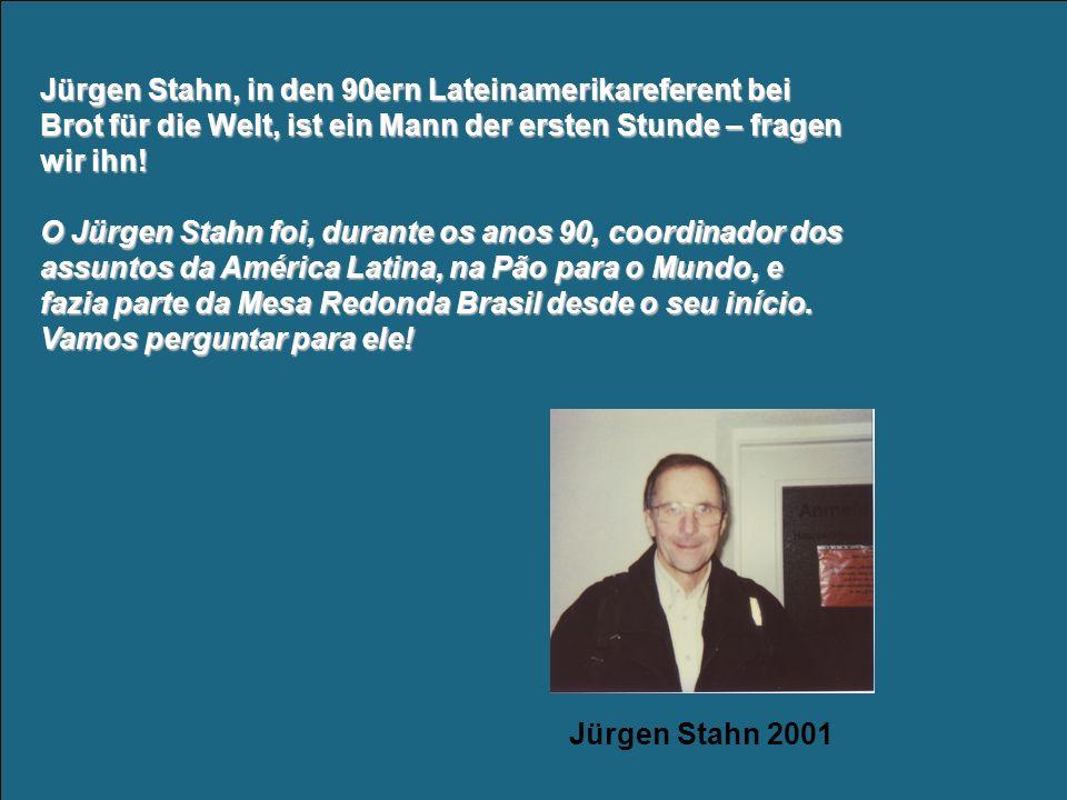 Jürgen Stahn, in den 90ern Lateinamerikareferent bei Brot für die Welt, ist ein Mann der ersten Stunde – fragen wir ihn.