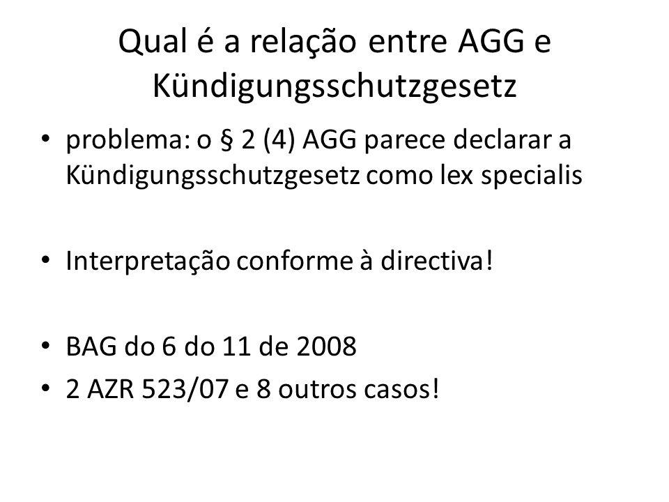 Qual é a relação entre AGG e Kündigungsschutzgesetz problema: o § 2 (4) AGG parece declarar a Kündigungsschutzgesetz como lex specialis Interpretação