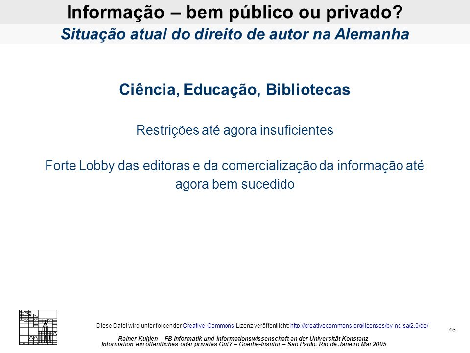 Informação – bem público ou privado.