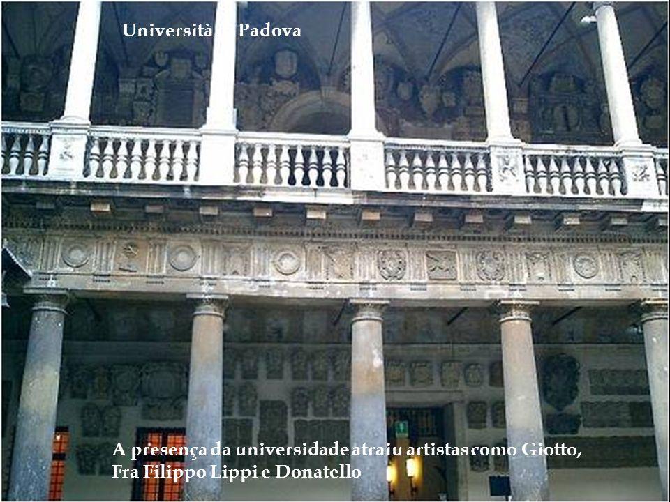 Università di Padova – Sede da universidade (Palazzo Bo ) foi fundada por Frederico II em 1238. Galileo Galilei e Versalius foram seus professores, en