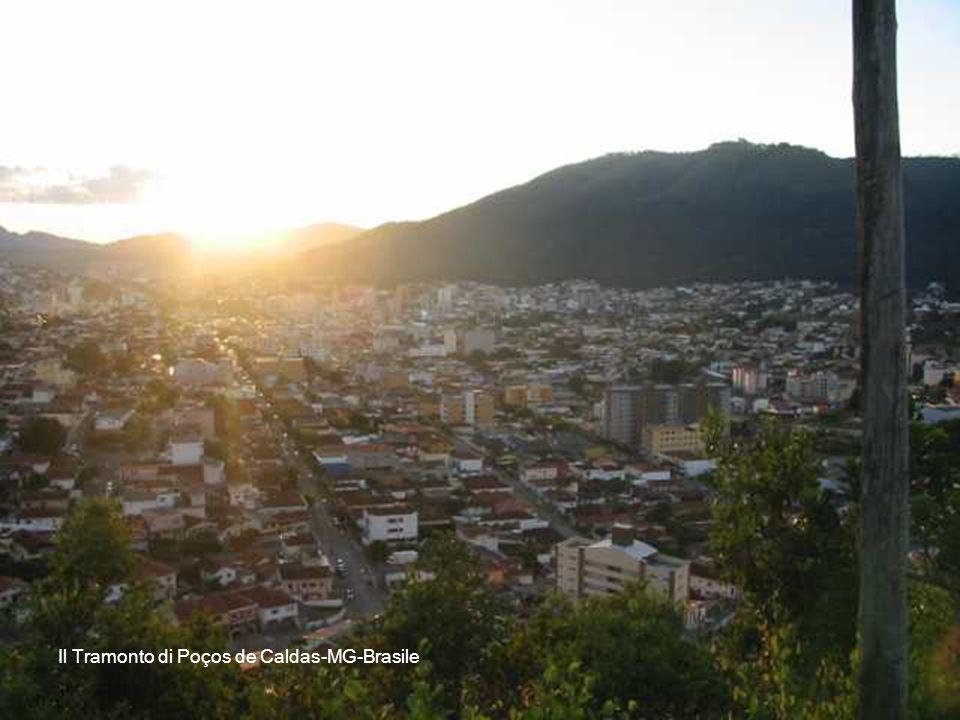 All`alba quando spunta il sole… In the mourning, when the sun rises Ao amanhecer quando aparece o sol... L`Alba di Poços de Caldas-MG-Brasile