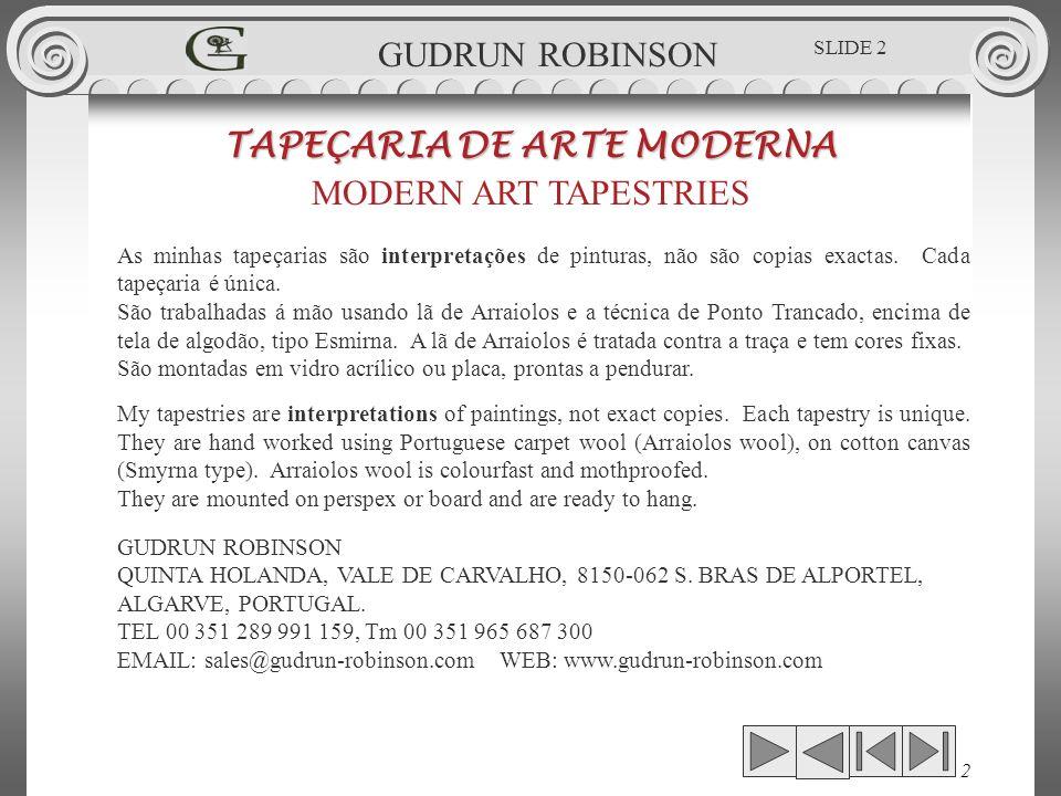 GUDRUN ROBINSON CONTENTS/CONTEUDO Slide Nos 1 - 6Intro, Contents, Biografia, CV.