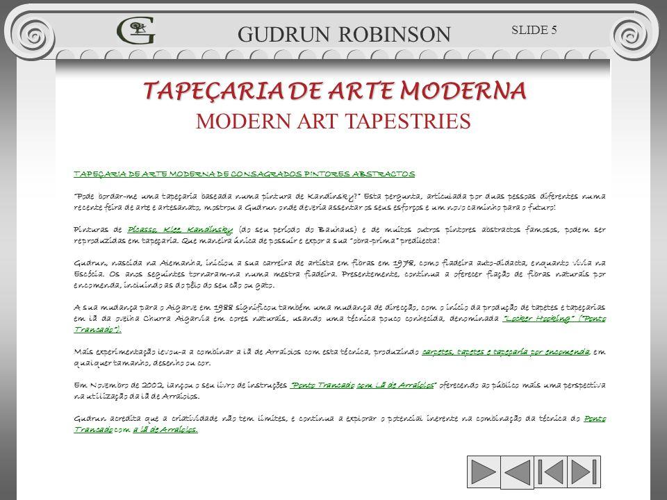 GUDRUN ROBINSON - CONTEMPORARY 1.00 x 1.72m GUDRUN ROBINSON GR.TPT.001 TAPEÇARIA DE ARTE MODERNA MODERN ART TAPESTRIES SLIDE 66