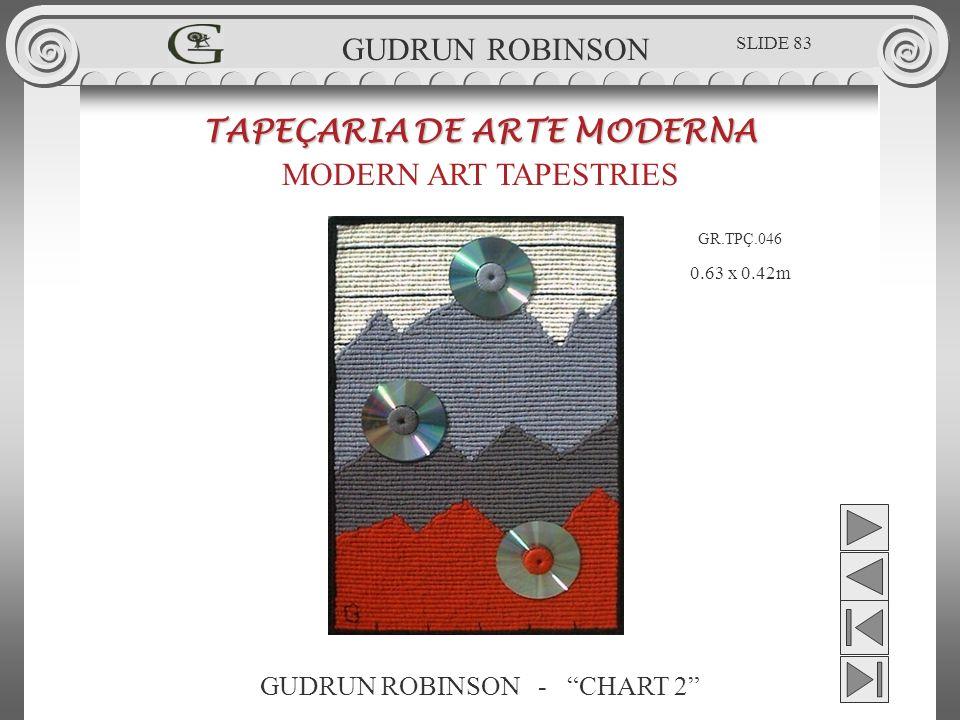 GUDRUN ROBINSON - CHART 2 TAPEÇARIA DE ARTE MODERNA MODERN ART TAPESTRIES 0.63 x 0.42m GUDRUN ROBINSON GR.TPÇ.046 SLIDE 83