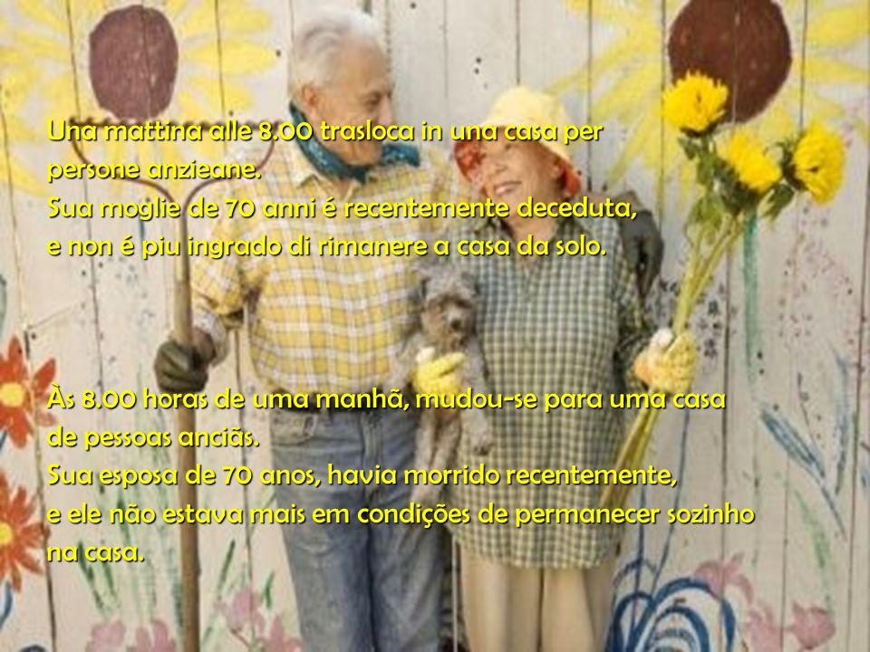 Una mattina alle 8.00 trasloca in una casa per persone anzieane.