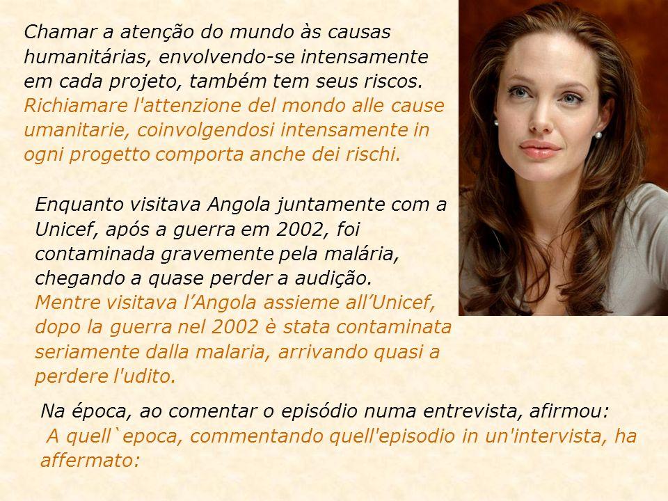 Angelina Jolie foi escolhida pela revista Time como a segunda mulher mais influente do globo. Angelina Jolie, fu scelta dal periodico Time come la sec