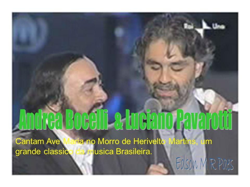 Cantam Ave Maria no Morro de Herivelto Martins, um grande classico da musica Brasileira.