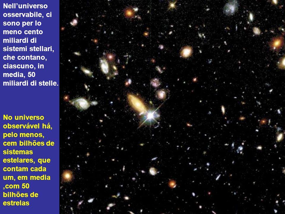 Questo sistema stellare assomiglia molto al nostro. Ha 300 miliardi di stelle come il nostro sole. Este sistema estelar se assemelha muito ao nosso. C