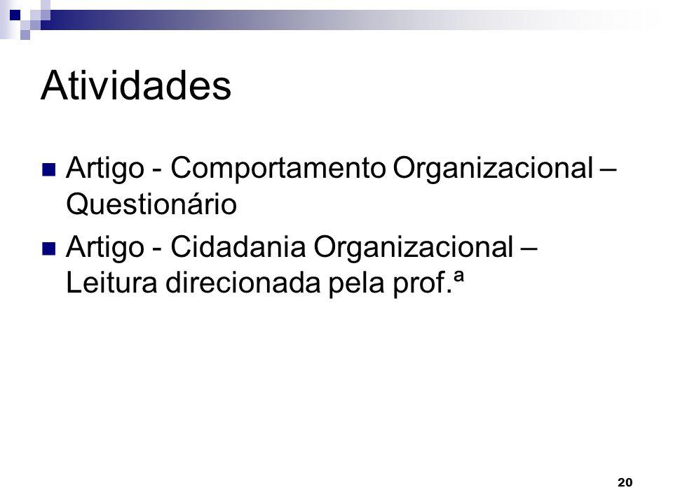 Atividades Artigo - Comportamento Organizacional – Questionário Artigo - Cidadania Organizacional – Leitura direcionada pela prof.ª 20