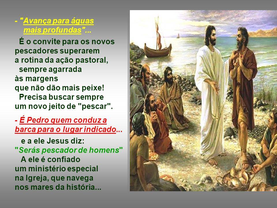 O texto é rico de outros detalhes: - Jesus proclama a Palavra da Barca de Pedro: Essa barca representa a comunidade cristã.