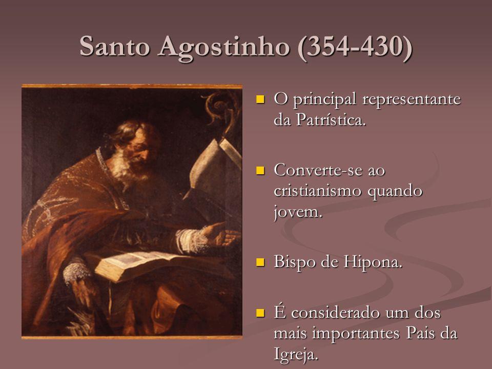 Santo Agostinho (354-430) Mal X Bem Mal X Bem Mal é o amor a si mesmo.