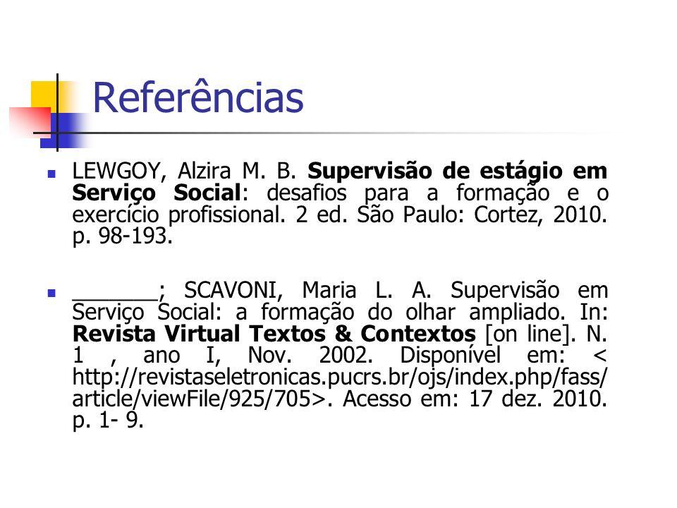 Referências LEWGOY, Alzira M.B.