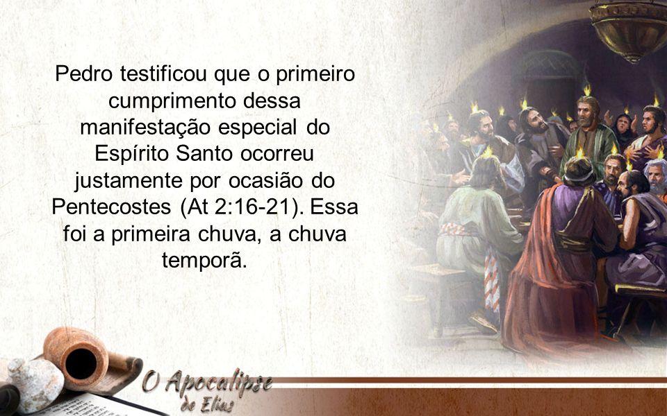 Em Apocalipse 14:14-16, aparece o Filho do Homem sentado sobre a nuvem com uma foice afiada na mão para ceifar a terra, mas essa ceifa não aconteceria sem que antes caísse a chuva serôdia, antes da vinda de Elias.