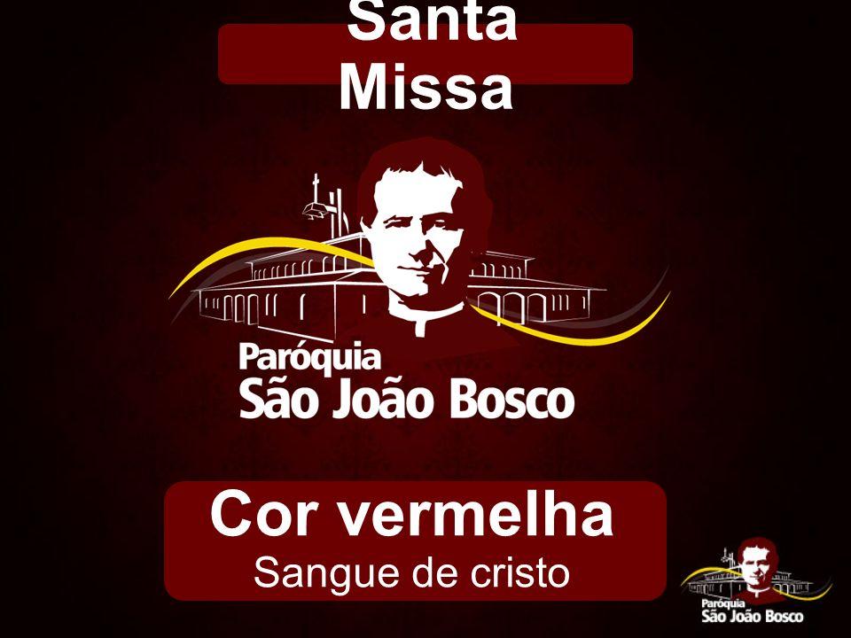 Cor vermelha Sangue de cristo Santa Missa