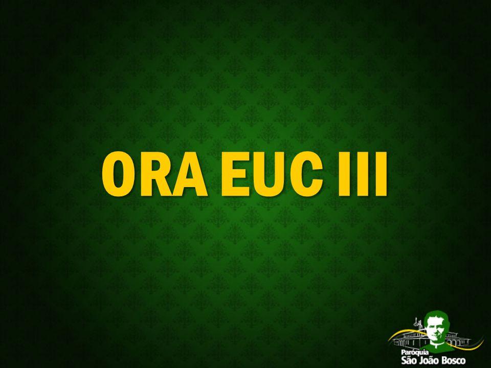 ORA EUC III