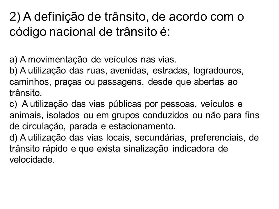 13) É responsável pela expedição da Carteira Nacional De Habilitação: a) Departamento Estadual de Trânsito.