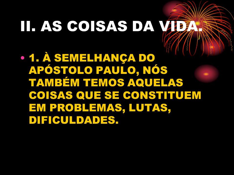 II.AS COISAS DA VIDA. 1.