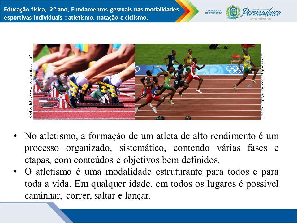 No atletismo, a formação de um atleta de alto rendimento é um processo organizado, sistemático, contendo várias fases e etapas, com conteúdos e objetivos bem definidos.