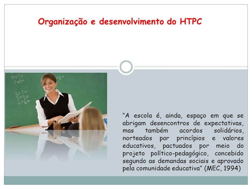 Os Coordenadores Pedagógicos precisam ter consciência de que necessitam de formação permanente, acompanhamento e apoio pedagógico.
