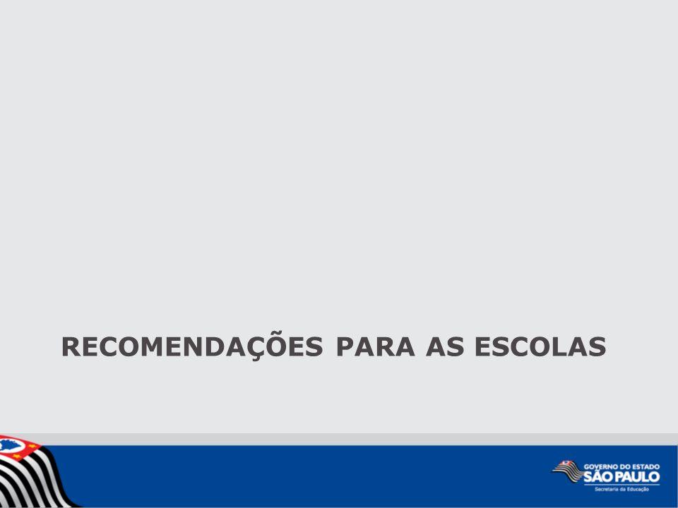 RECOMENDAÇÕES PARA AS ESCOLAS