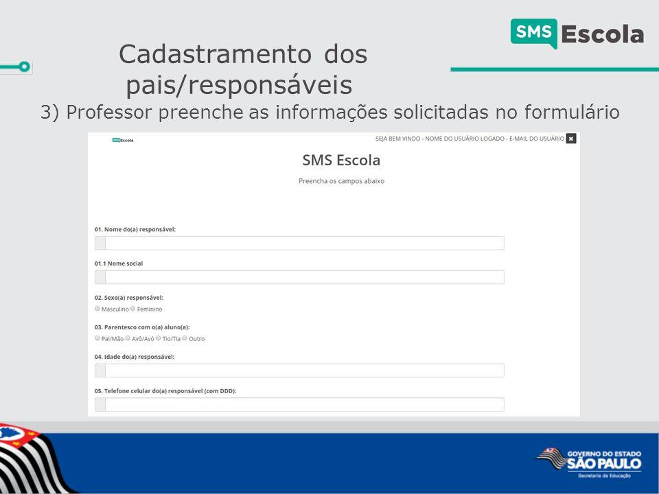 3) Professor preenche as informações solicitadas no formulário Cadastramento dos pais/responsáveis