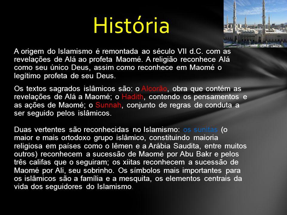 A origem do Islamismo é remontada ao século VII d.C.