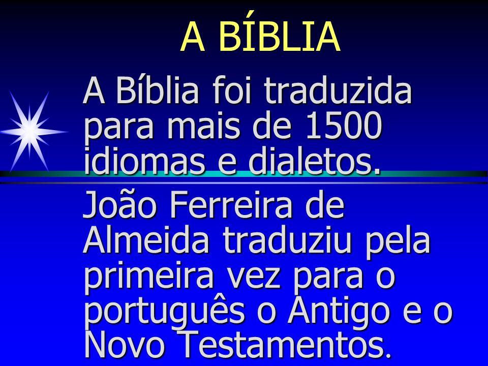 A BÍBLIA A Bíblia é uma coleção de 66 livros:39 no Antigo Testamento e 27 no Novo.