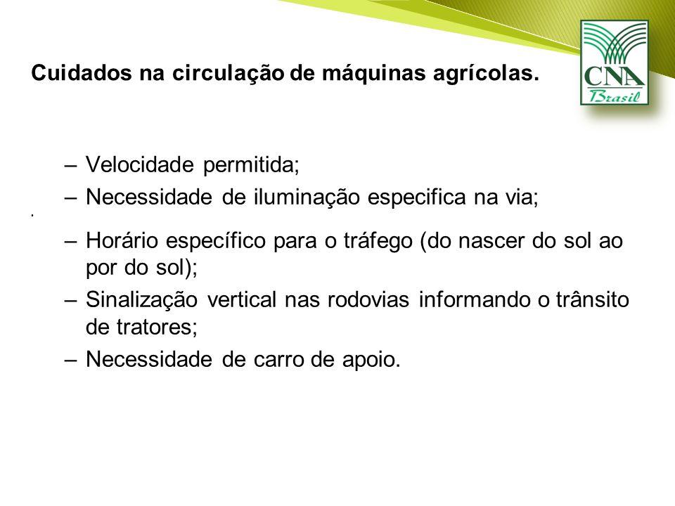 Cuidados na circulação de máquinas agrícolas.