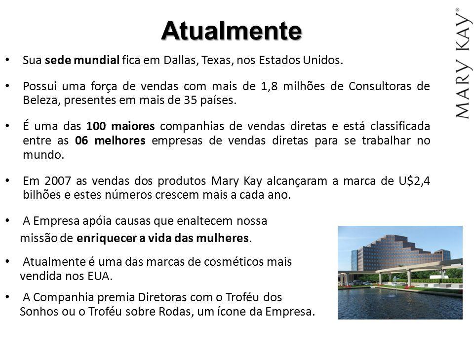 Atualmente Sua sede mundial fica em Dallas, Texas, nos Estados Unidos. Possui uma força de vendas com mais de 1,8 milhões de Consultoras de Beleza, pr