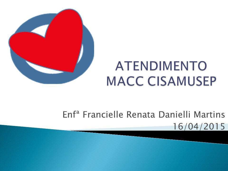 Enfª Francielle Renata Danielli Martins 16/04/2015