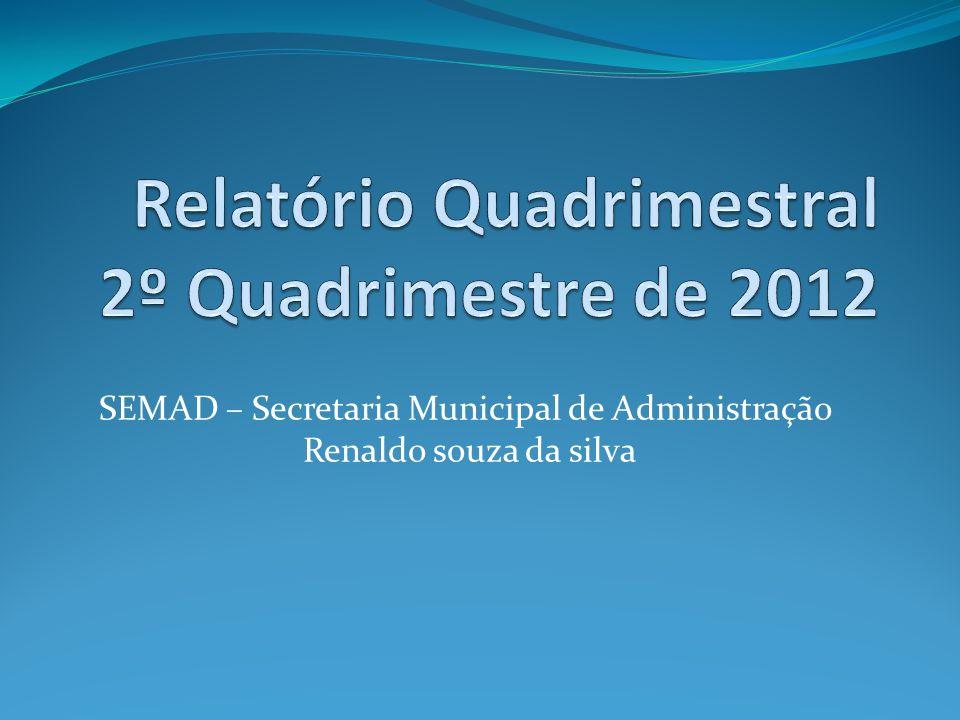 SEMAD – Secretaria Municipal de Administração Renaldo souza da silva
