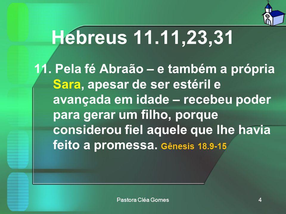 Hebreus 11.11,23,31 11.