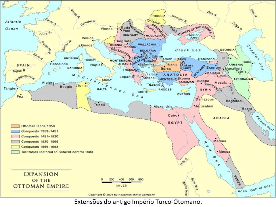 Extensões do antigo Império Turco-Otomano.