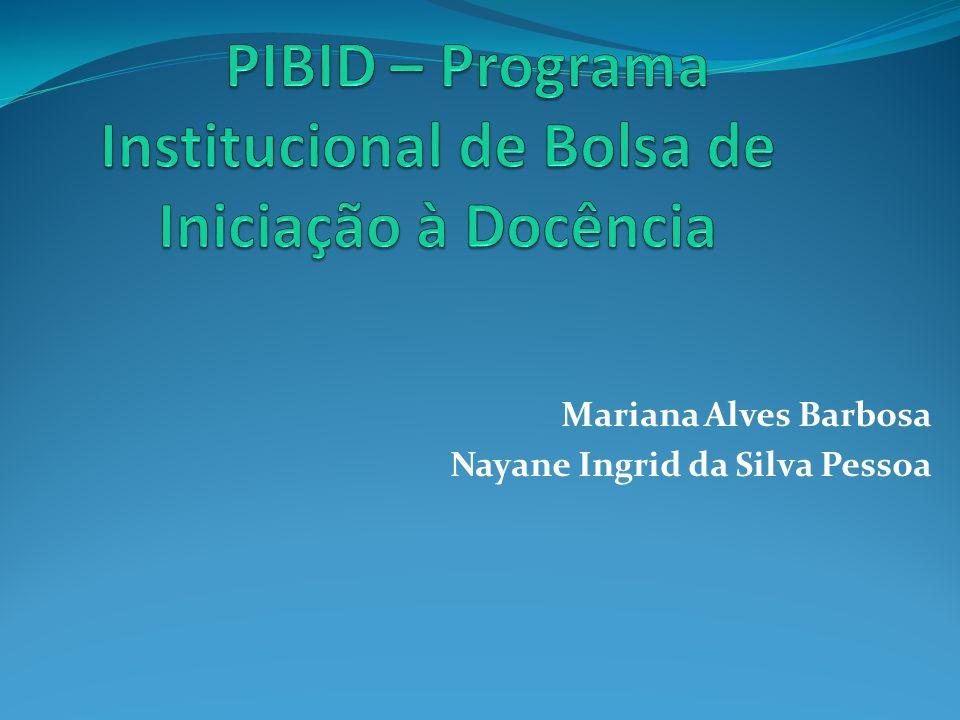 Mariana Alves Barbosa Nayane Ingrid da Silva Pessoa
