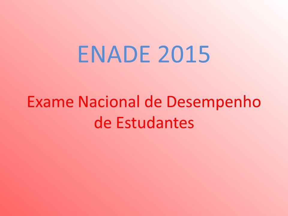 ENADE 2015 Exame Nacional de Desempenho de Estudantes