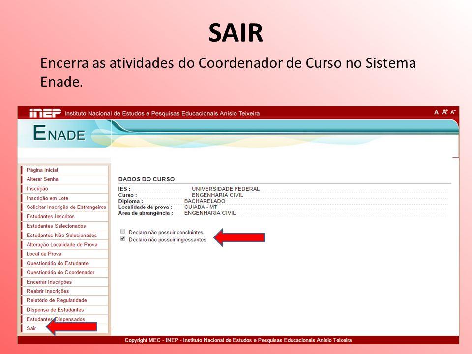 SAIR Encerra as atividades do Coordenador de Curso no Sistema Enade.