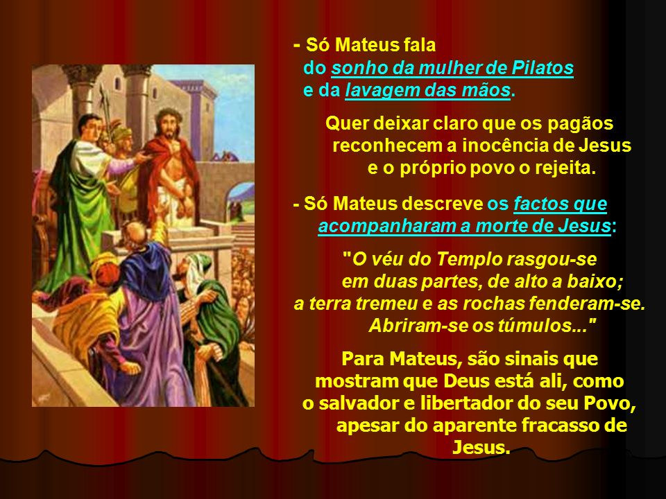 - No Getsémani, Jesus condena a violência contra o servo do sacerdote...