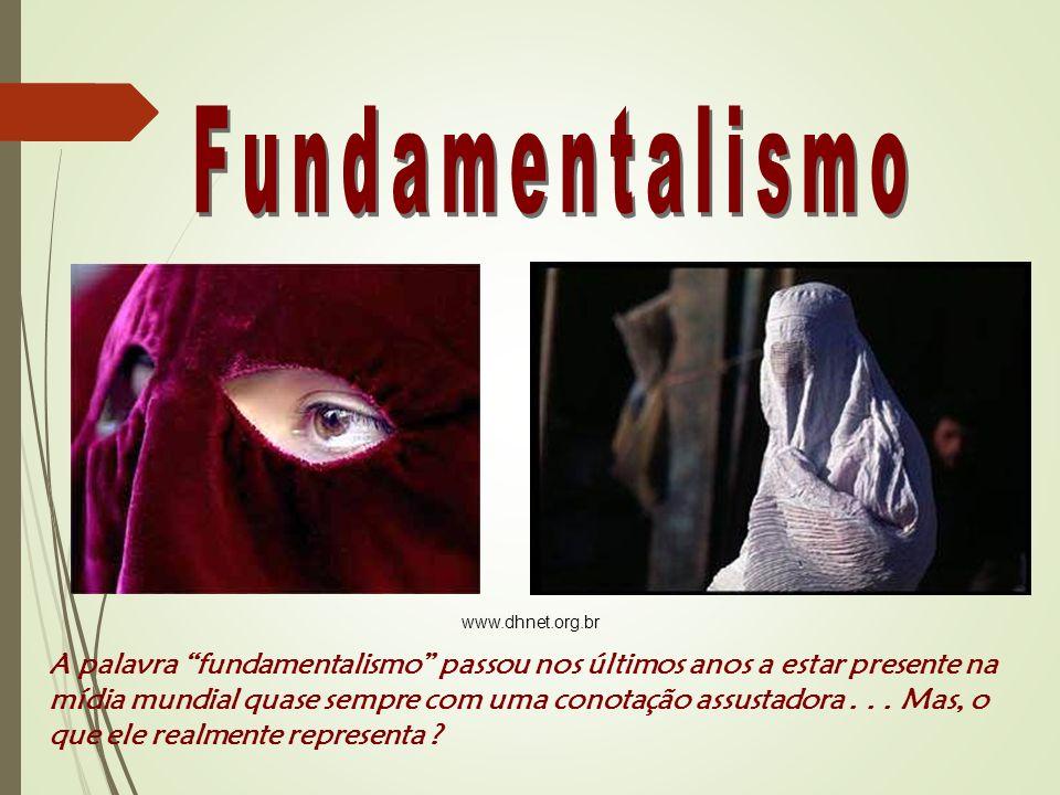 A palavra fundamentalismo passou nos últimos anos a estar presente na mídia mundial quase sempre com uma conotação assustadora...