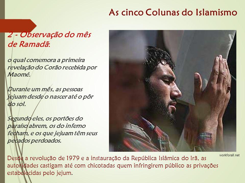2 - Observação do mês de Ramadã: o qual comemora a primeira revelação do Corão recebida por Maomé.