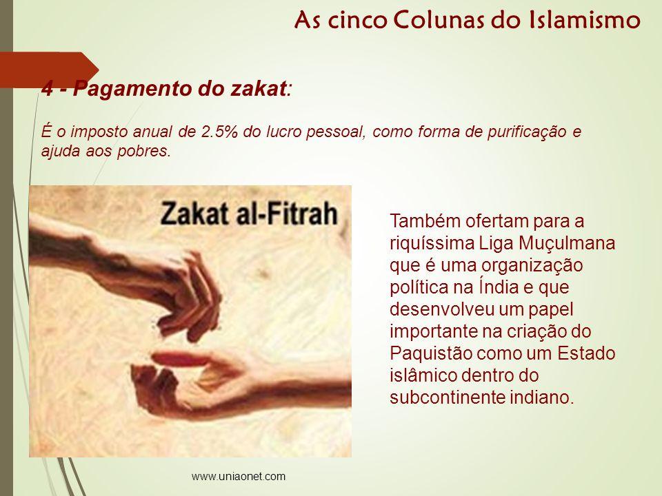4 - Pagamento do zakat: É o imposto anual de 2.5% do lucro pessoal, como forma de purificação e ajuda aos pobres.