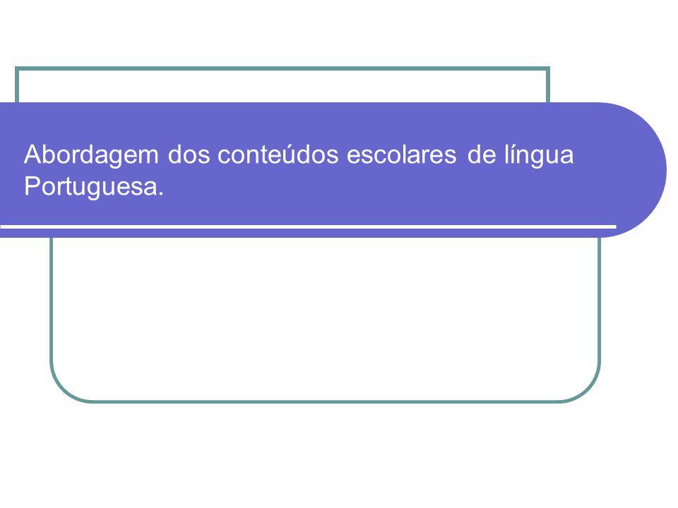 Referências ANTUNES, Irandé.Aula de português: encontro e interação.