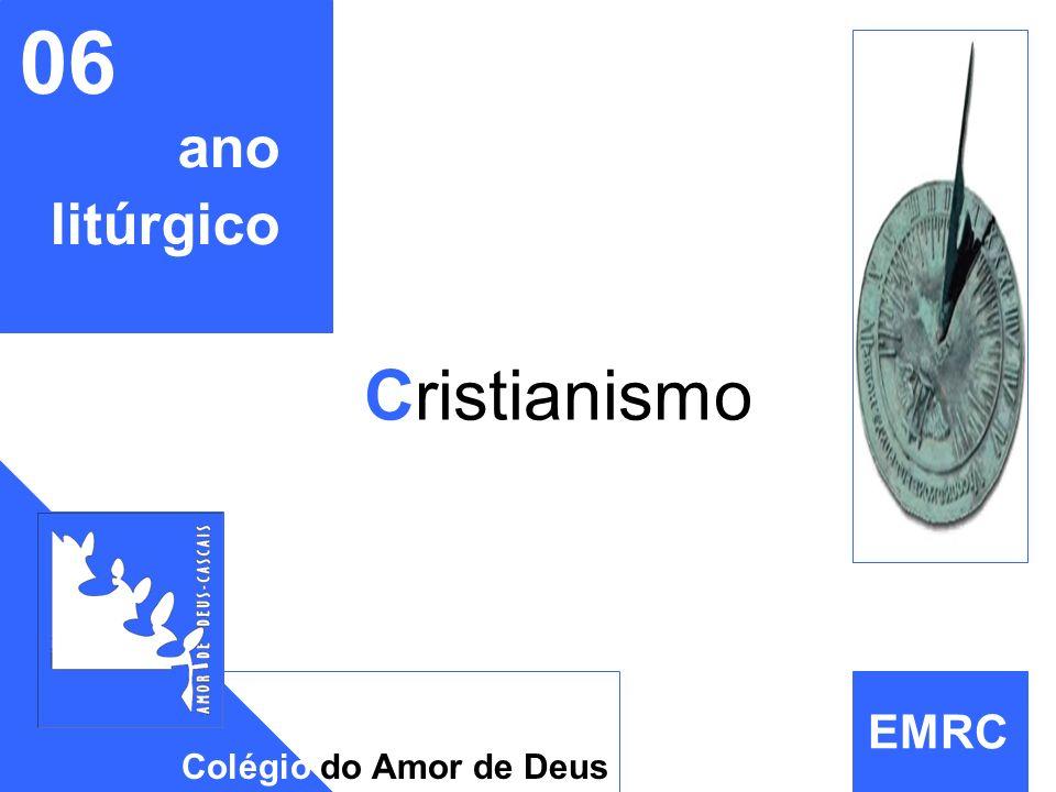 EMRC 06 ano litúrgico Cristianismo Colégio do Amor de Deus EMRC