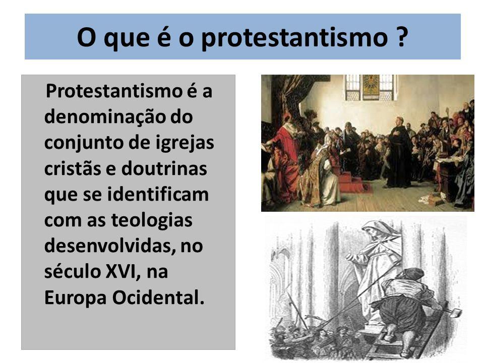 O que é o protestantismo .